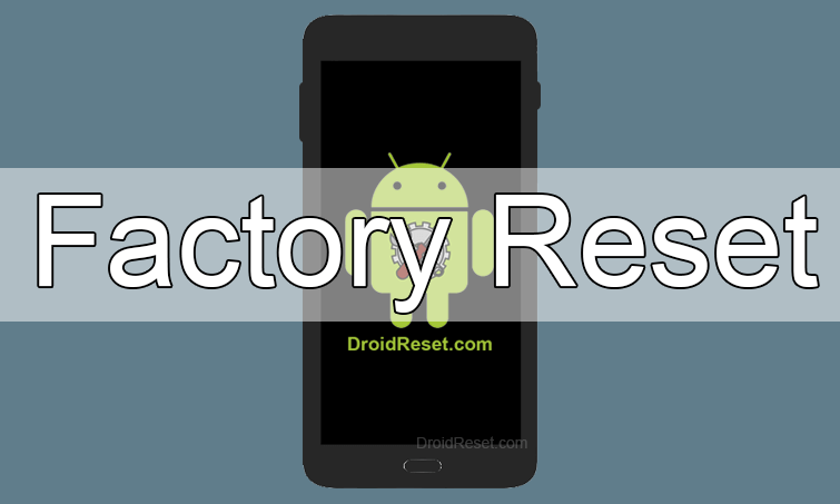 Samsung Galaxy Grand I9118 Factory Reset