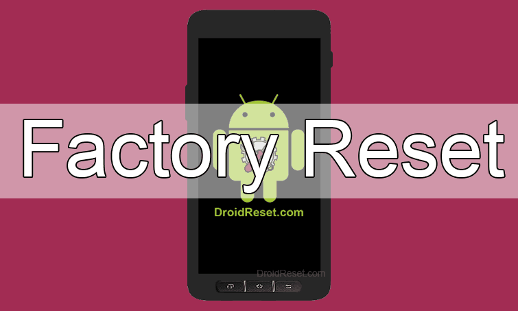 Samsung Galaxy Xcover 2 S7710 Factory Reset