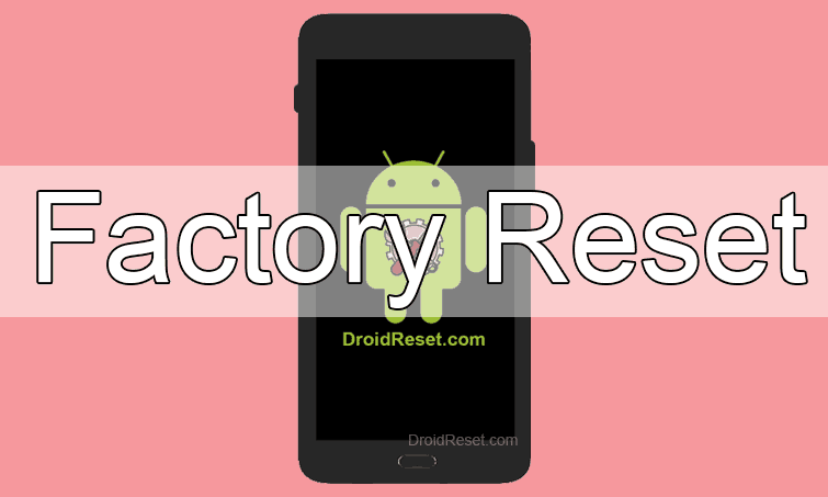 Alcatel OT-927 Factory Reset
